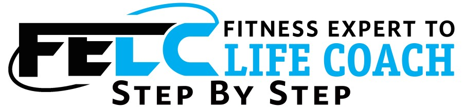 Fitness Expert To Life Coach Step By Step